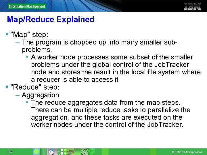 Map/Reduce Explained §
