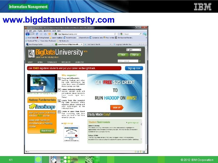 www. bigdatauniversity. com 41 © 2012 IBM Corporation