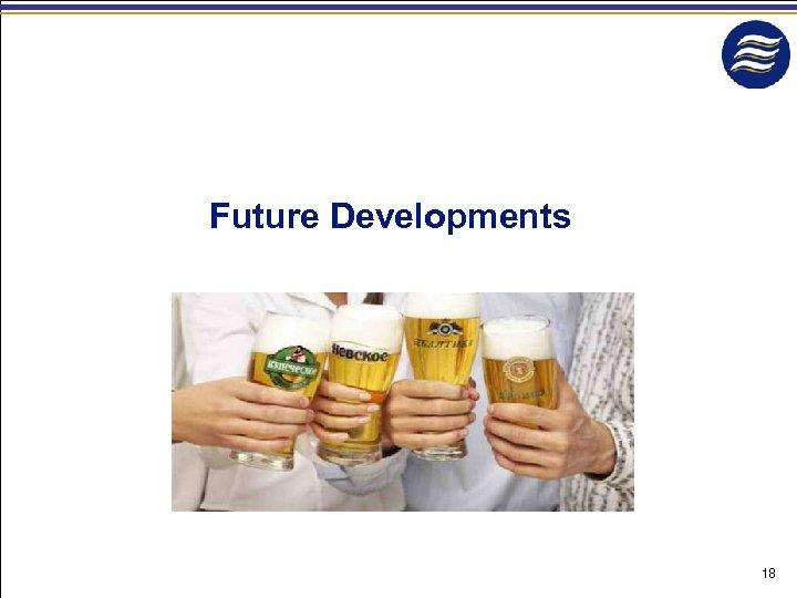Future Developments 18