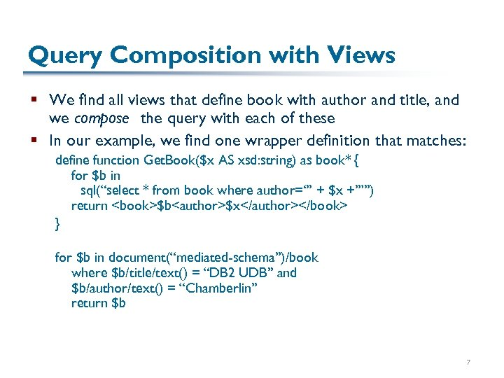 Query Composition with Views § We find all views that define book with author