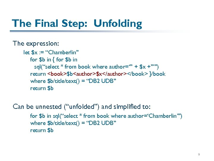 """The Final Step: Unfolding The expression: let $x : = """"Chamberlin"""" for $b in"""