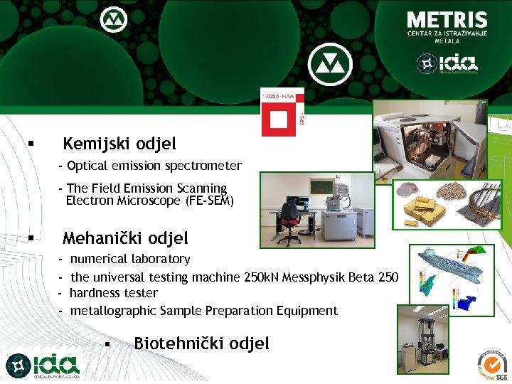 § Kemijski odjel - Optical emission spectrometer - The Field Emission Scanning Electron Microscope