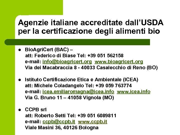Agenzie italiane accreditate dall'USDA per la certificazione degli alimenti bio l Bio. Agri. Cert