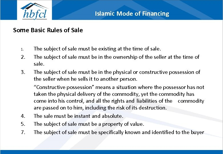 Islamic Mode of Financing Some Basic Rules of Sale 1. 2. 3. 4. 5.