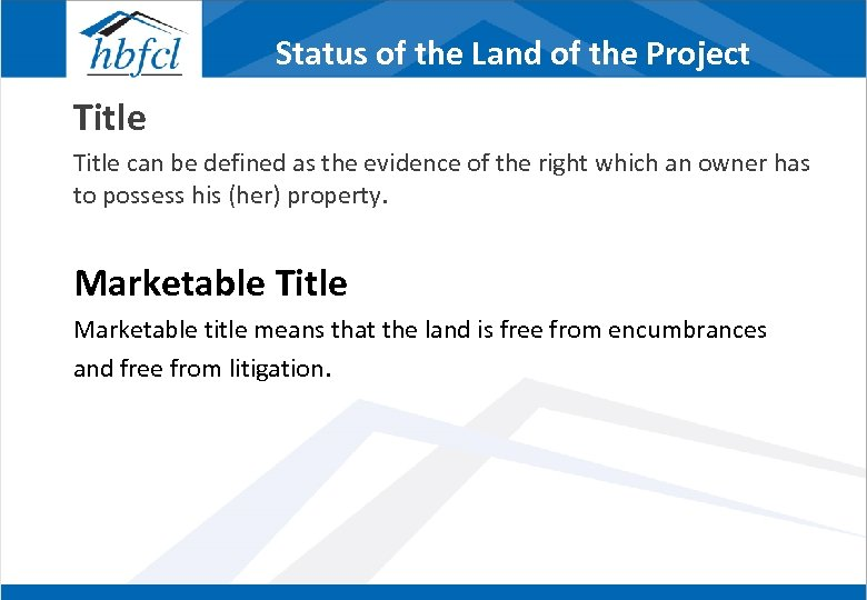 Status of the Land of the Project Title can be defined as the evidence