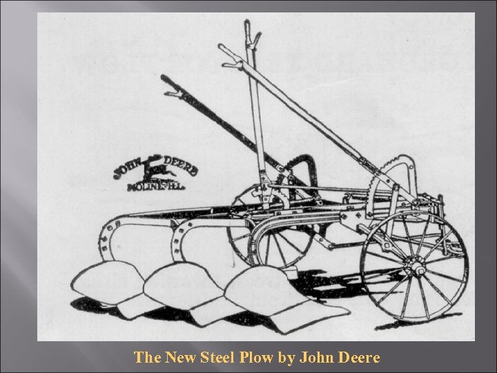 The New Steel Plow by John Deere