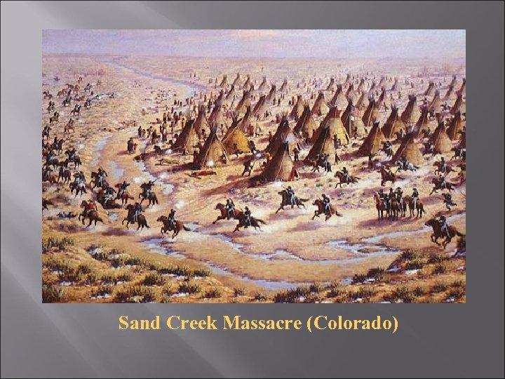 Sand Creek Massacre (Colorado)