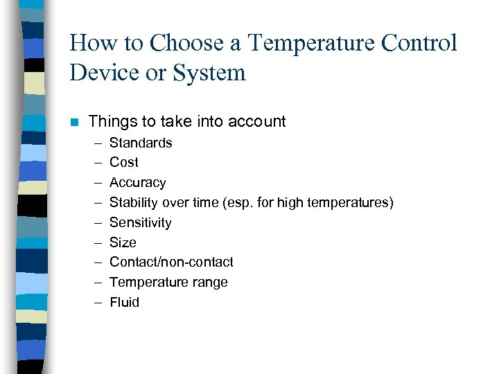 How to Choose a Temperature Control Device or System n Things to take into