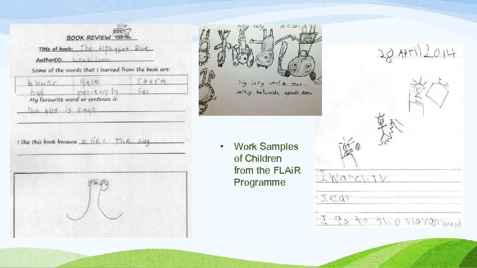 • Work Samples of Children from the FLAi. R Programme