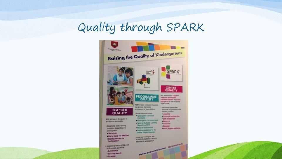 Quality through SPARK