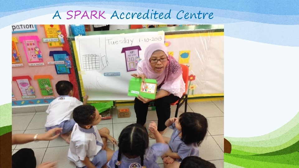 A SPARK Accredited Centre