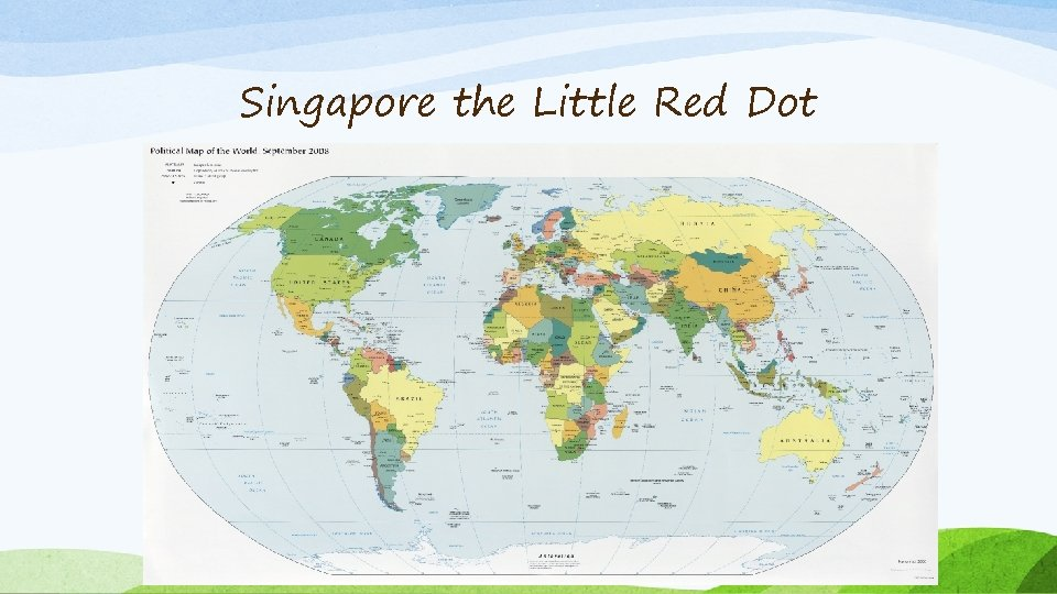 Singapore the Little Red Dot