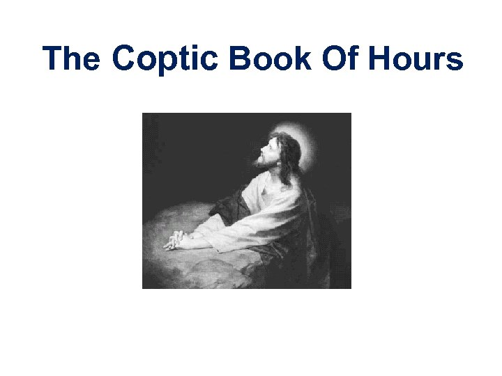 The Coptic Book Of Hours