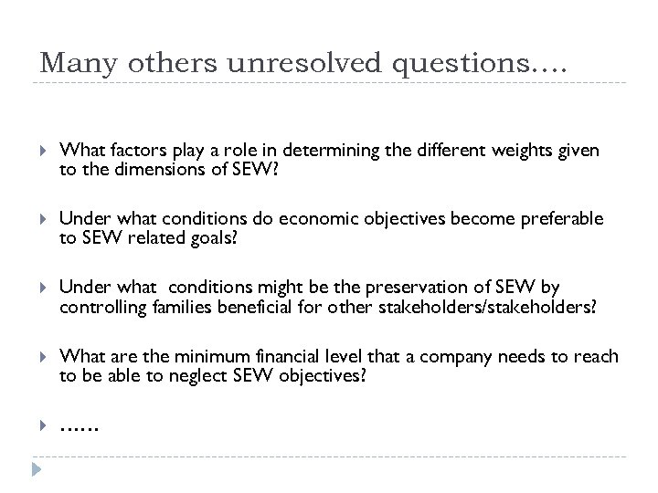 Many others unresolved questions…. What factors play a role in determining the different weights