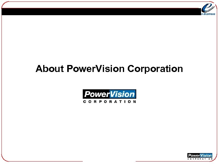 About Power. Vision Corporation