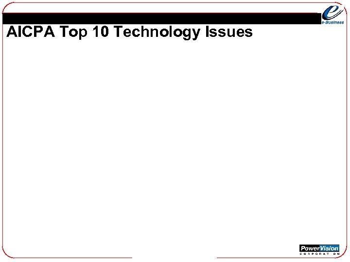 AICPA Top 10 Technology Issues