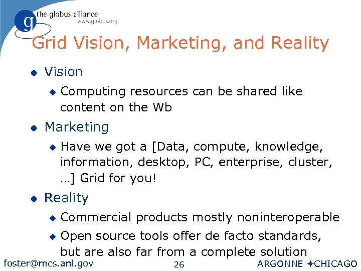 Grid Vision, Marketing, and Reality l Vision u l Marketing u l Computing resources