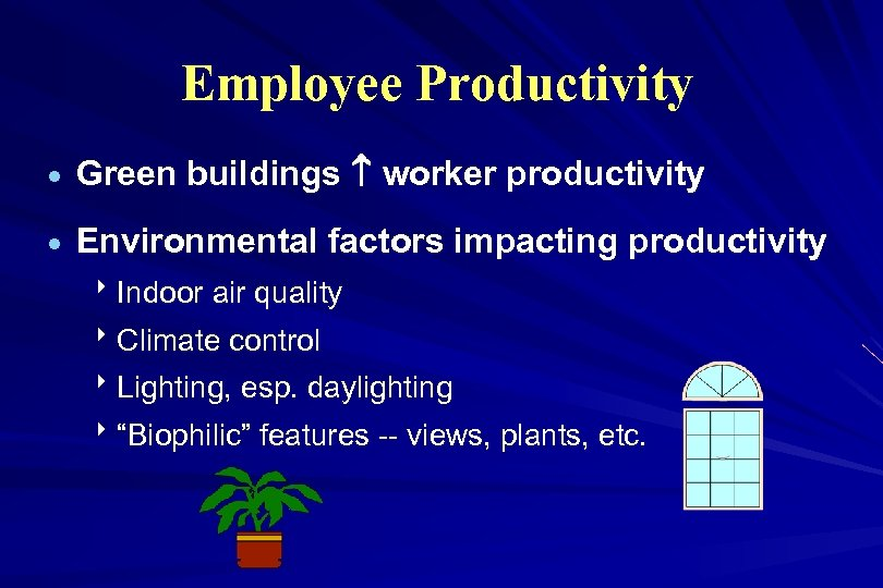 Employee Productivity · Green buildings worker productivity · Environmental factors impacting productivity 8 Indoor