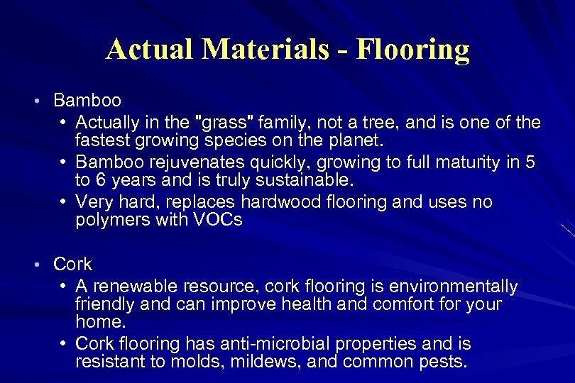 Actual Materials - Flooring • Bamboo • Actually in the