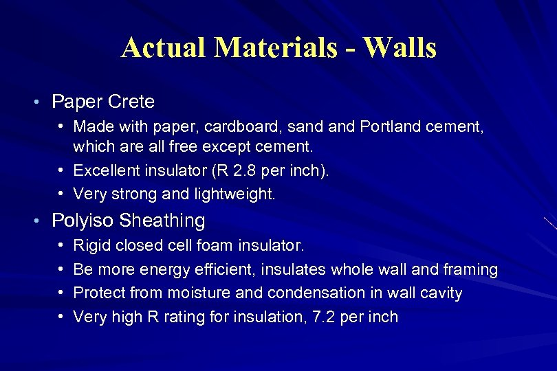 Actual Materials - Walls • Paper Crete • Made with paper, cardboard, sand Portland