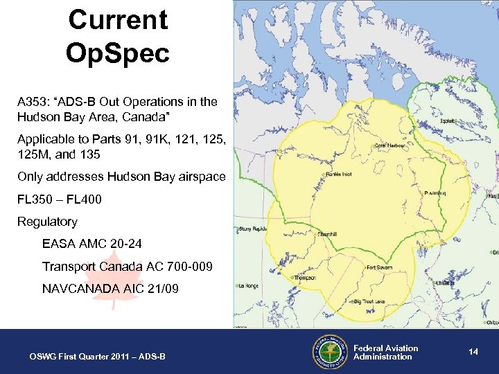 "Current Op. Spec A 353: ""ADS-B Out Operations in the Hudson Bay Area, Canada"""