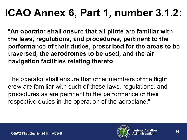 ICAO Annex 6, Part 1, number 3. 1. 2: