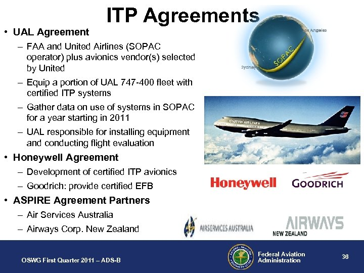 • UAL Agreement ITP Agreements – FAA and United Airlines (SOPAC operator) plus