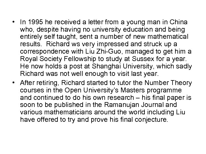 • In 1995 he received a letter from a young man in China