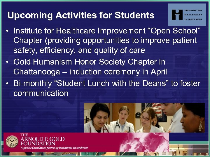 "Upcoming Activities for Students • Institute for Healthcare Improvement ""Open School"" Chapter (providing opportunities"