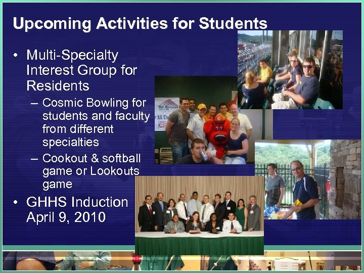 Upcoming Activities for Students • Multi-Specialty Interest Group for Residents – Cosmic Bowling for