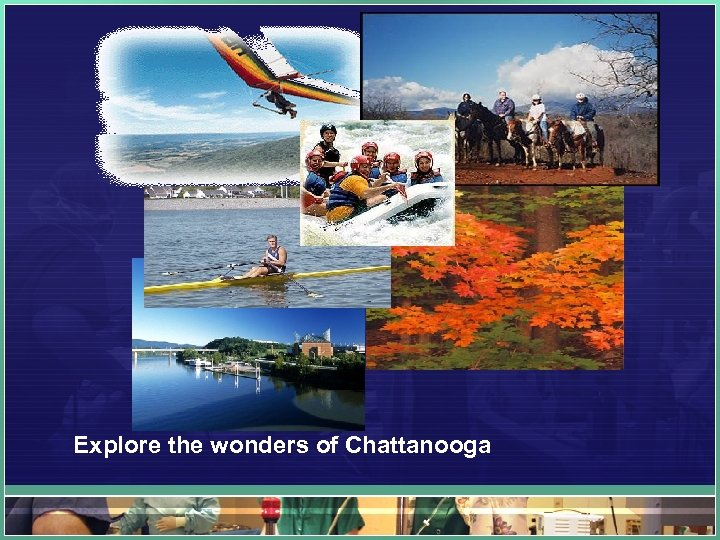 Explore the wonders of Chattanooga