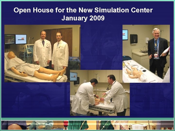 Open House for the New Simulation Center January 2009