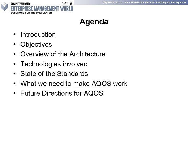September 12 -15, 2004 • Philadelphia Marriott • Philadelphia, Pennsylvania Agenda • • Introduction