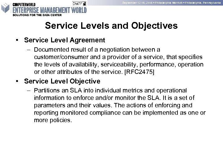 September 12 -15, 2004 • Philadelphia Marriott • Philadelphia, Pennsylvania Service Levels and Objectives