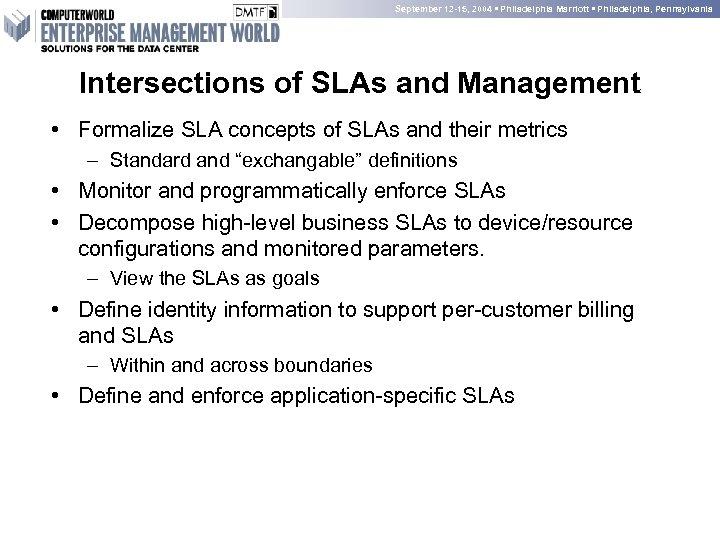 September 12 -15, 2004 • Philadelphia Marriott • Philadelphia, Pennsylvania Intersections of SLAs and