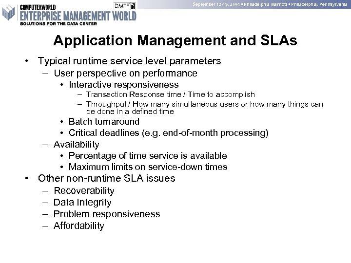 September 12 -15, 2004 • Philadelphia Marriott • Philadelphia, Pennsylvania Application Management and SLAs