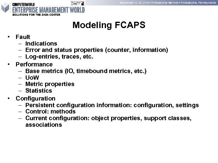 September 12 -15, 2004 • Philadelphia Marriott • Philadelphia, Pennsylvania Modeling FCAPS • Fault