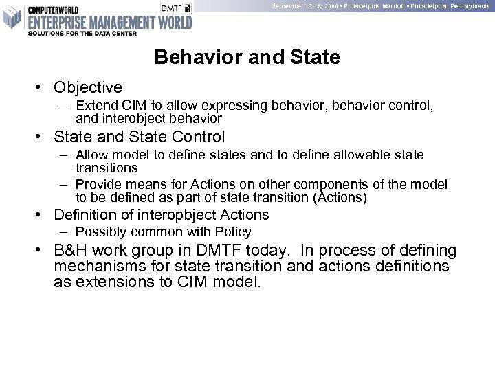 September 12 -15, 2004 • Philadelphia Marriott • Philadelphia, Pennsylvania Behavior and State •