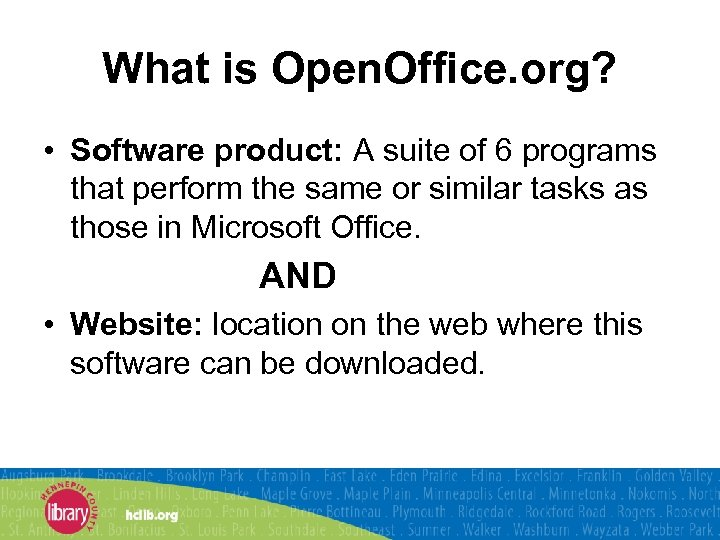 What is Open. Office. org? • Software product: A suite of 6 programs that