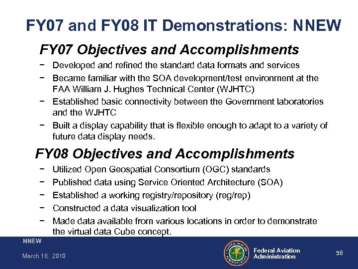 FY 07 and FY 08 IT Demonstrations: NNEW FY 07 Objectives and Accomplishments