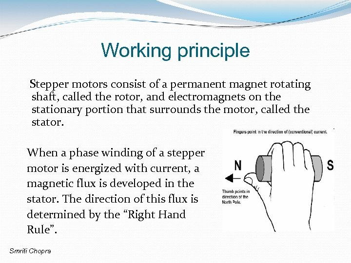 Working principle Stepper motors consist of a permanent magnet rotating shaft, called the rotor,