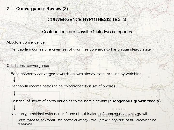 2. i – Convergence: Review (2) CONVERGENCE HYPOTHESIS TESTS Contributions are classified into two