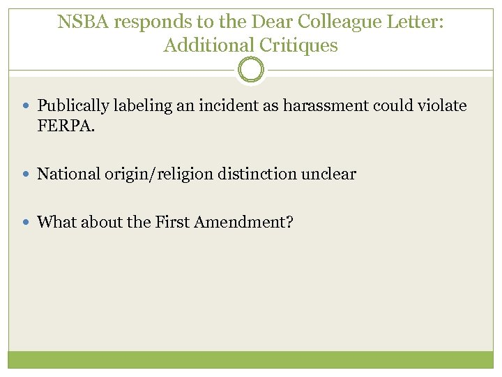 NSBA responds to the Dear Colleague Letter: Additional Critiques Publically labeling an incident as
