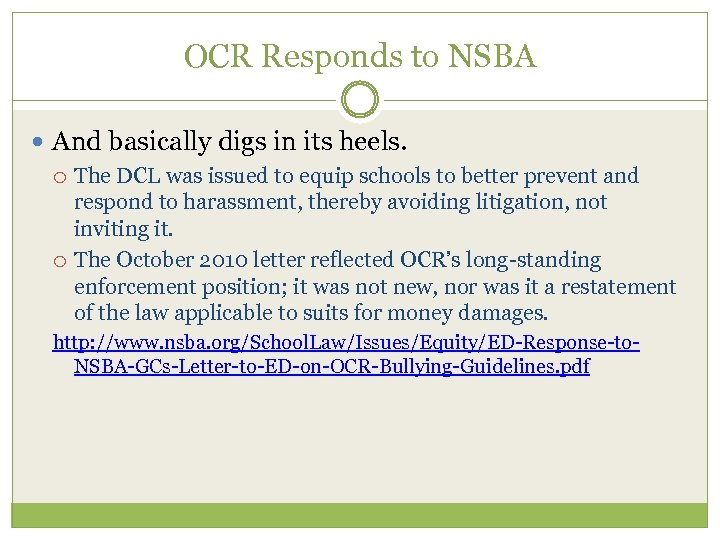 OCR Responds to NSBA And basically digs in its heels. The DCL was issued
