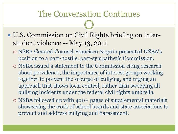 The Conversation Continues U. S. Commission on Civil Rights briefing on inter- student violence