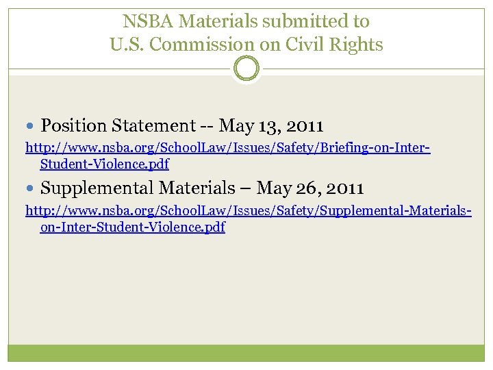 NSBA Materials submitted to U. S. Commission on Civil Rights Position Statement -- May