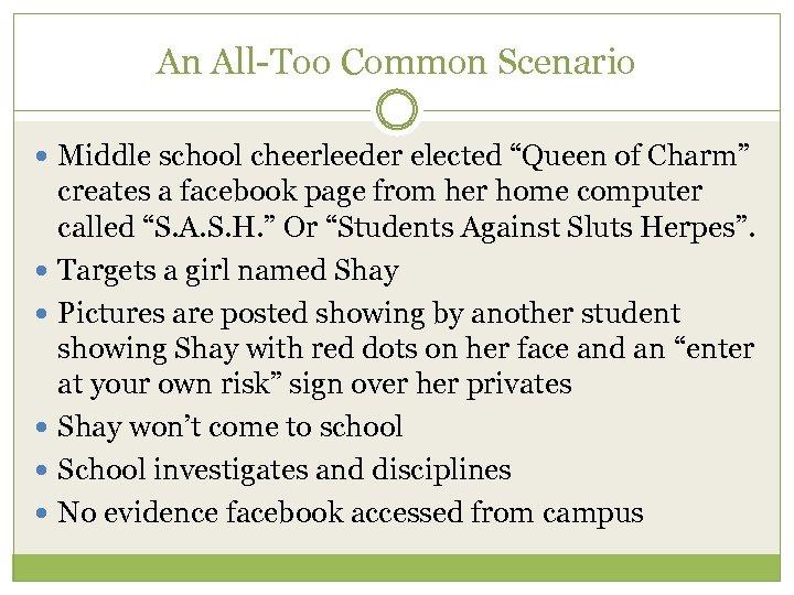 "An All-Too Common Scenario Middle school cheerleeder elected ""Queen of Charm"" creates a facebook"