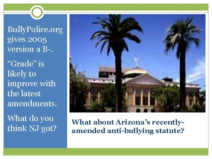 """Bully. Police. org gives 2005 version a B-. """"Grade"""" is likely to improve with"""