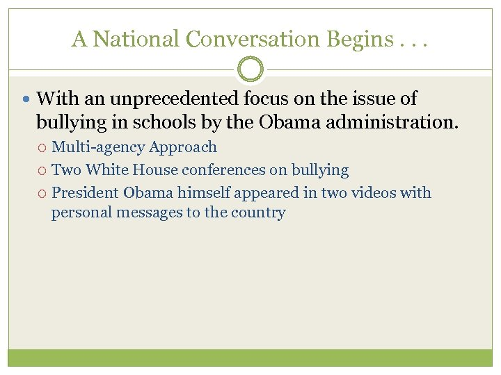 A National Conversation Begins. . . With an unprecedented focus on the issue of
