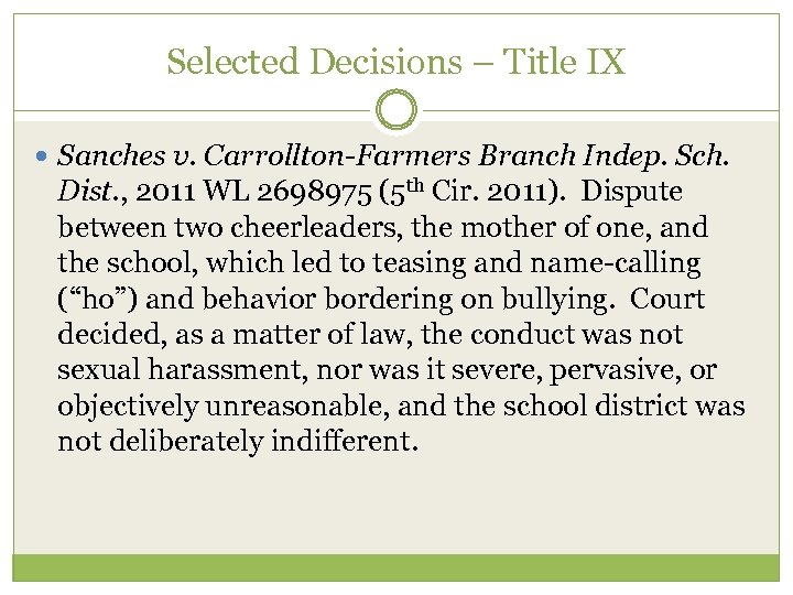 Selected Decisions – Title IX Sanches v. Carrollton-Farmers Branch Indep. Sch. Dist. , 2011